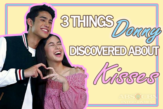 WATCH: 3 Things Donny Pangilinan discovered about Kisses Delavin